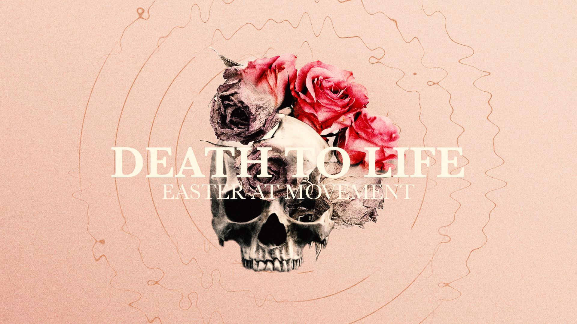 Death to Life Sermon Graphic